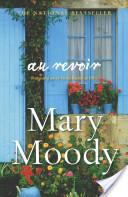 Au Revoir Mary Moody
